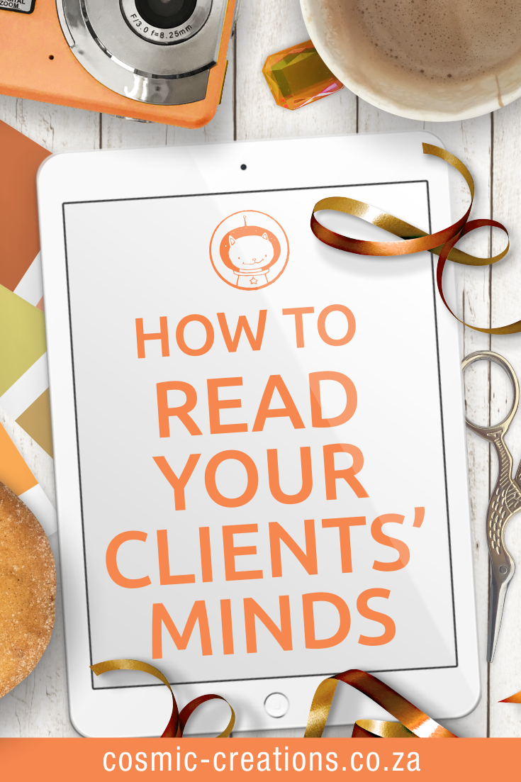 How to read your clients' minds