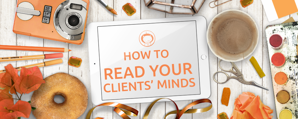How to read clients' minds